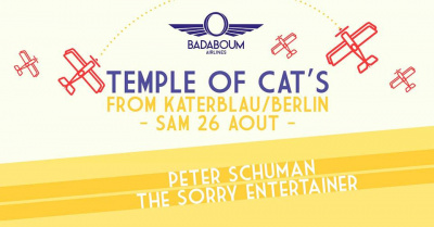 "Badaboum Airlines 2017 : Berlin's Katerblau's ""Temple of Cat's"""