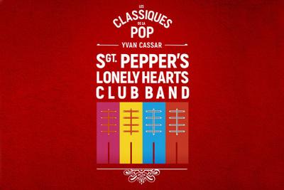 Sergent Pepper Lonely Hearts Club : les classiques de la Pop au Théâtre des Champs-Elysées