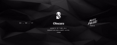 Obscura au Club Nuits Fauves avec Agents Of Time