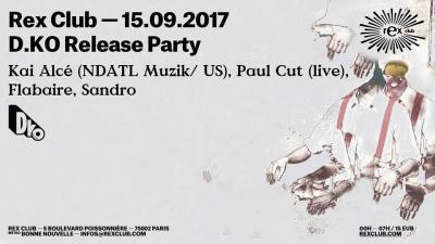 D.KO Release Party au Rex Club