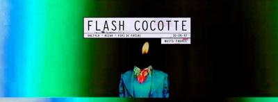 Flash Cocotte de retour aux Nuits Fauves