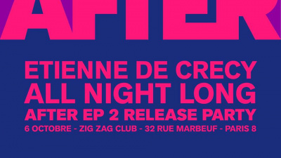 Etienne de Crécy After EP2 Release Party au Zig Zag