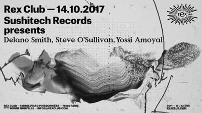 Sushitech Records au Rex Club avec Delano Smith