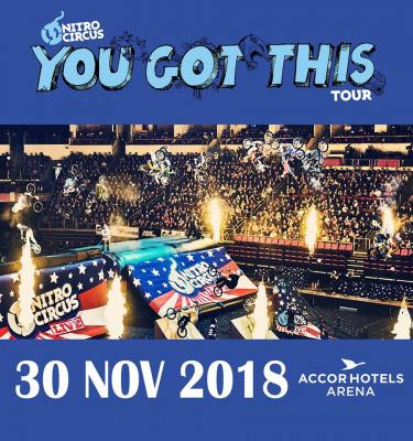 """Nitro Circus """"You Got This Tour"""" 2018 à l'AccorHotels Arena Bercy de Paris en 2018"""