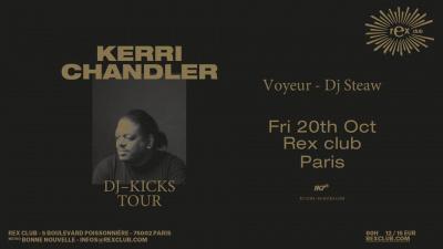 Kerri Chandler DJ Kicks Tour au Rex Club