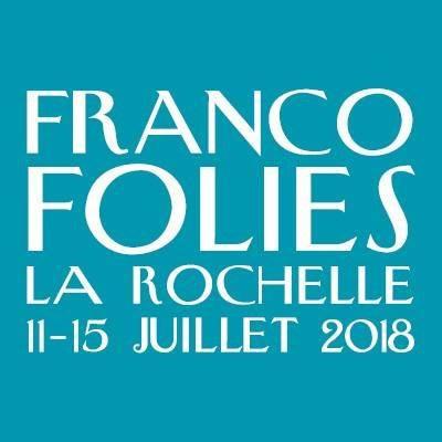 Les Francofolies 2018 de la Rochelle : dates, programmation et réservations