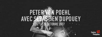 Peter Von Poehl en concert au Centre Pompidou