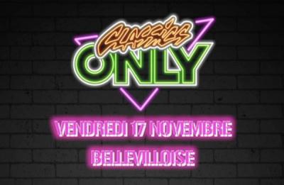Classics Only à La Bellevilloise