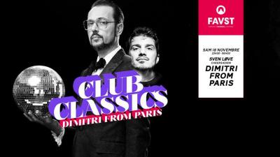 Faust x Club Classics avec Dimitri From Paris