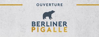 Ouverture du Berliner Pigalle à Paris