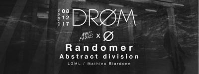 DRØM au Club Nuits Fauves avec Randomer et Abstract Division