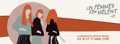 Festival Les Femmes s'en Mêlent 2018 à Paris : dates, programmation et réservations