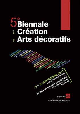 Biennale de la création des Arts Décoratifs 2012