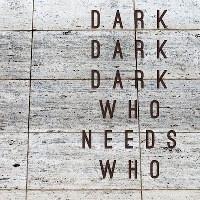 Dark Dark Dark à la Maroquinerie