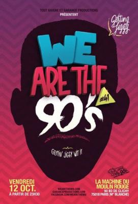 We are the 90's #41 à la Machine du Moulin Rouge