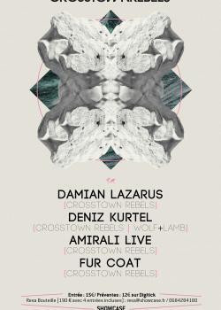 Crosstown Rebels au Showcase avec Damian Lazarus et Deniz Kurtel