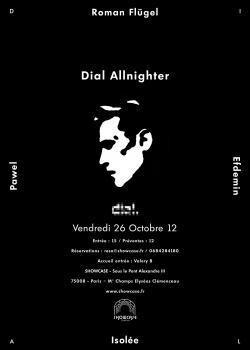 Dial Allnighter au Showcase avec Roman Flügel, Efdemin, Isolée etPawel