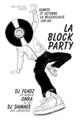 Free Your Funk : la Block Party à la Bellevilloise
