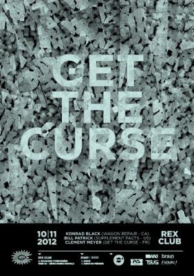 Get The Curse au Rex Club avec Konrad Black, Bill Patrick et Clément Meyer