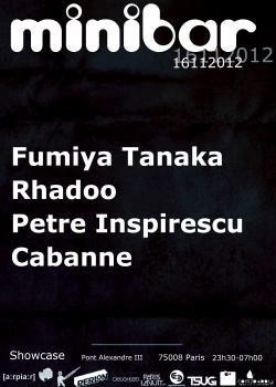 Minibar au Showcase avec Rhadoo, Petre Inspirescu, Fumiya Tanaka et Cabanne