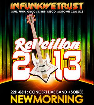 Réveillon du nouvel an 2013 au New Morning avec Infunkwetrust