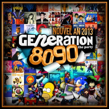 Generation 80-90 # Réveillon 2013 au Players