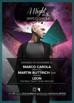 A Night with… Marco Carola, Martin Buttrich en live et Leon au Showcase