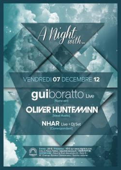 A Night with … Gui Boratto, Oliver Huntemann & Nhar au Showcase
