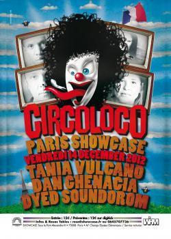 Circoloco au Showcase avec Tania Vulcano, Dyed Soundorom et Dan Ghenacia