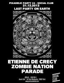 Pixadelic au Social club avec Etienne de Crécy, Zombie Nation et Parade