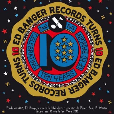 Ed Banger fête ses 10 ans
