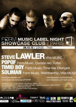 Form Music au Showcase avec Steve Lawler et Timid Boy