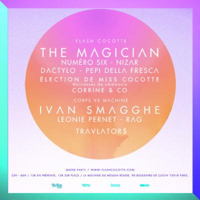 Cocotte Club à la Machine du Moulin Rouge avec The Magician