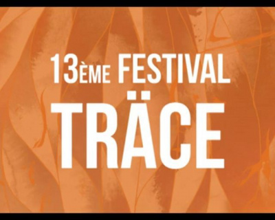 Le Festival Träce dévoile sa programmation 2013