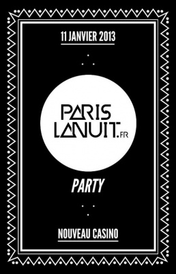 Paris La Nuit Party au Nouveau Casino
