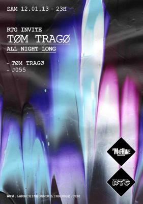 RTG invite Tom Trago à la Machine du Moulin Rouge