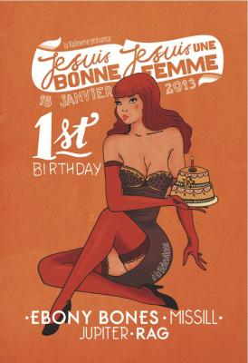 Je suis bonne, je suis une femme : 1st birthday à la Bellevilloise