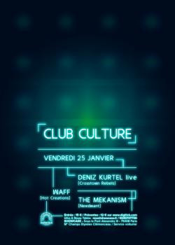 Club Culture au Showcase avec Deniz Kurtel, Waff & The Mekanism
