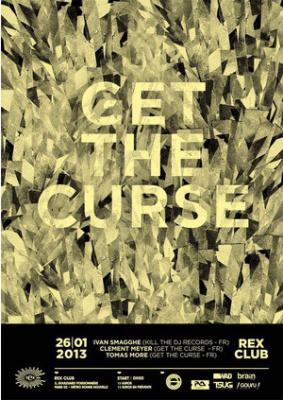 Get The Curse au Rex Club avec Ivan Smagghe
