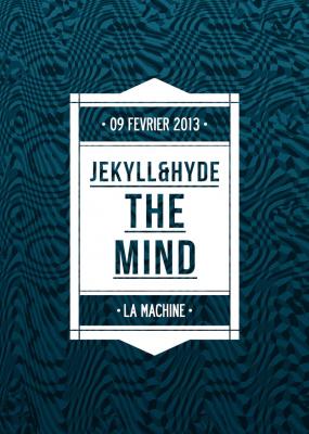 The Mind by Jekyll & Hide à la Machine du Moulin Rouge