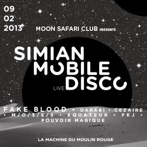 Moon Safari Club présente Simian Mobile Disco à la Machine du Moulin Rouge