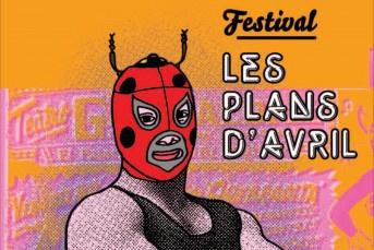 Le festival Les Plans d'Avril 2013 s'installe à Paris