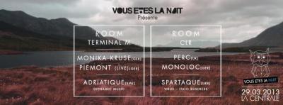 Vous Etes La Nuit #3 présente à La Centrale Monika Kruse
