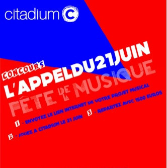 """Fête de la Musique 2013 : """"L'appel du 21 juin"""" par Citadium"""