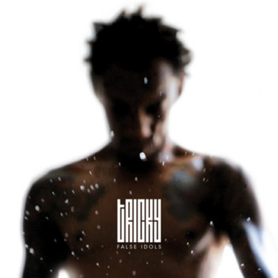 "Sortie du nouvel album de Tricky ""False Idols"""