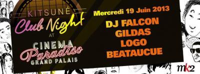 Cinema Paradiso SuperClub : Kistuné Clun Night au Grand Palais