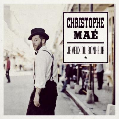 """Sortie du nouvel album de Christophe Maé """"Je veux du bonheur"""""""