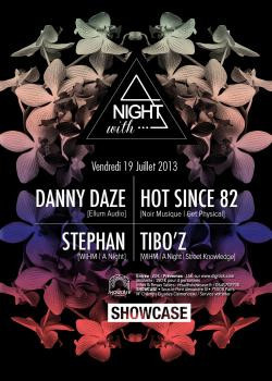 A Night with… Danny Daze et Hot Since 82 au Showcase