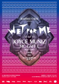 Wet For Me à la Machine avec Joyce Muniz