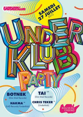 Underklub au Nouveau Casino avec Botnek et Chris Tecker